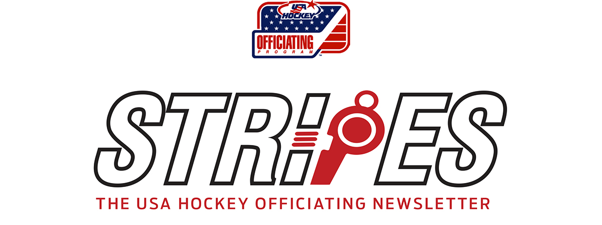 Stripes - The USA Hockey Officiating Newsletter